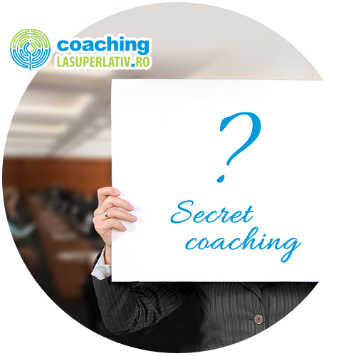 Secret coaching - echipe mai eficiente in compania ta!